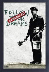 Framed Mini Poster - Banksy Dreams Cancelled